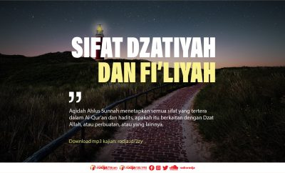 Download mp3 kajian Sifat Dzatiyah dan Fi'liyah