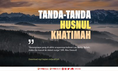 Download mp3 kajian Tanda-Tanda Husnul Khatimah
