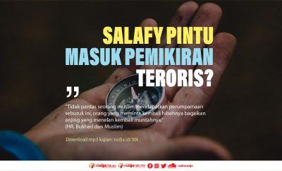 Download mp3 kajian Apakah Benar Salafy Pintu Masuk Pemikiran Teroris
