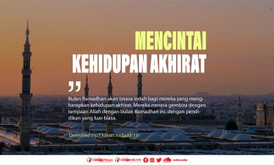 Download mp3 kajian Khutbah Jumat Ramadhan Mendidik Kita Agar Mencintai Kehidupan Akhirat