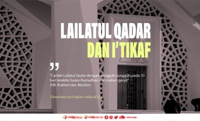 Download mp3 kajian Lailatul Qadar dan Itikaf