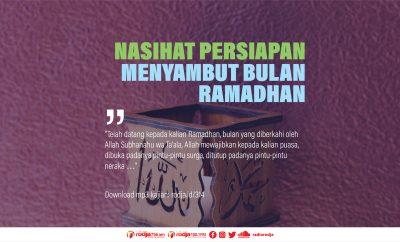 Download mp3 kajian Nasihat Persiapan Menyambut Bulan Ramadhan
