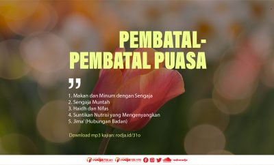 Download mp3 kajian Pembatal-Pembatal Puasa