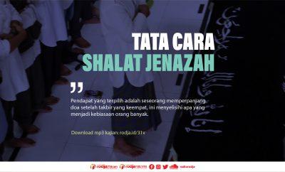 Download mp3 kajian Tata Cara Shalat Jenazah