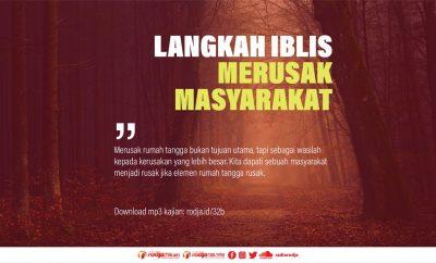 Download mp3 kajian Langkah Iblis Merusak Masyarakat
