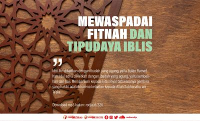 Download mp3 kajian Mewaspadai Fitnah dan Tipudaya Iblis