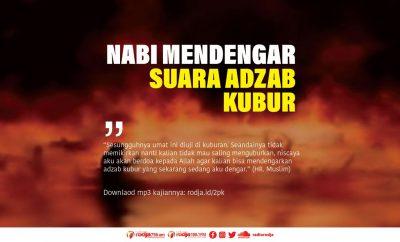 Download mp3 kajian Nabi Mendengar Suara Adzab Kubur
