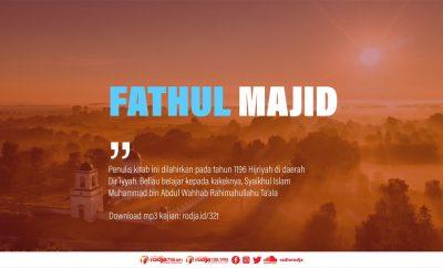 Download mp3 kajian Mukaddimah Kajian Fathul Majid Syarh Kitab At-Tauhid