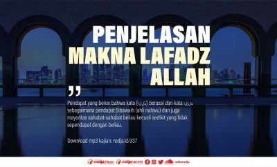 Download mp3 kajian Penjelasan Makna Lafadz Allah