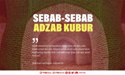 Download mp3 kajian Sebab-Sebab Adzab Kubur