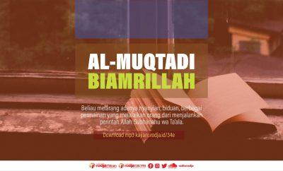 Download mp3 kajian Al-Muqtadi Biamrillah