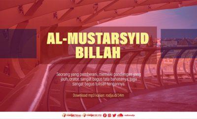 Download mp3 kajian Al-Mustarsyid Billah