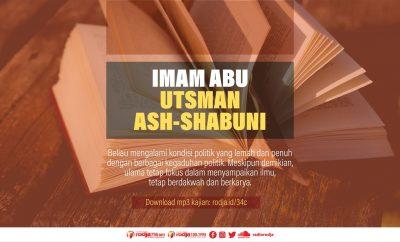 Download mp3 kajian Biografi Imam Abu Utsman Ash-Shabuni