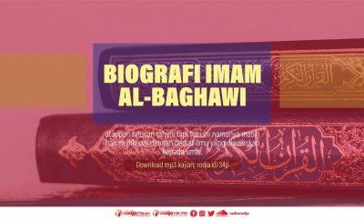 Download mp3 kajian Biografi Imam Al-Baghaw