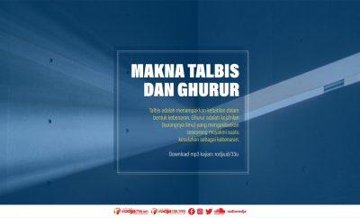Download mp3 kajian Makna Talbis dan Ghurur