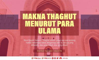 Download mp3 kajian Makna Thaghut Menurut Para Ulama
