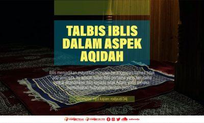 Download mp3 kajian Talbis Iblis dalam Aspek Aqidah