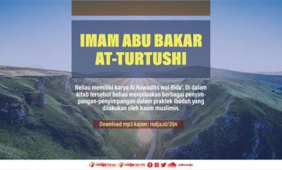 Download mp3 kajian Biografi Imam Abu Bakar At-Turtushi