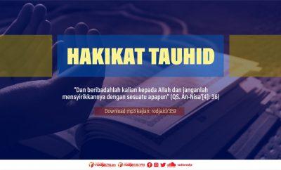 Download mp3 kajian Hakikat Tauhid