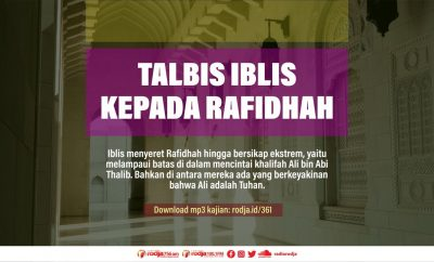 Download mp3 kajian Talbis Iblis Kepada Rafidhah