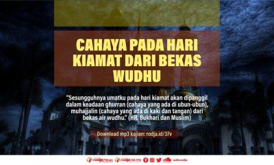 Download mp3 kajian Cahaya Pada Hari Kiamat Dari Bekas Wudhu