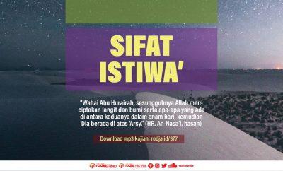 Hadits-Hadits Yang Menjelaskan Sifat Istiwa'