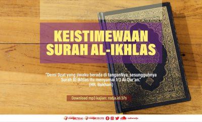 Download mp3 kajian Keistimewaan Surah Al-Fatihah Al-Ikhlas Al-Falaq dan An-Nas