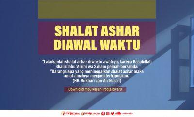 Download mp3 kajian Shalat Ashar Diawal Waktu