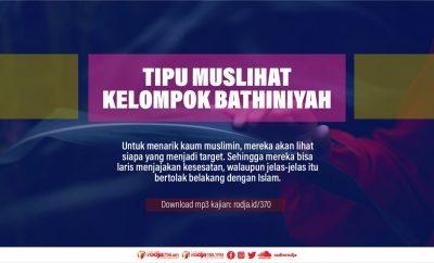 Download mp3 kajian Tipu Muslihat Kelompok Bathiniyah