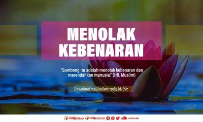 Download mp3 kajian Ahli Fiqih Yang Menolak Kebenaran Karena Sombong
