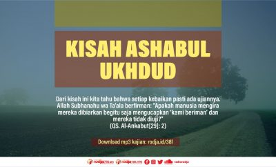 Download mp3 kajian Kisah Ashabul Ukhdud