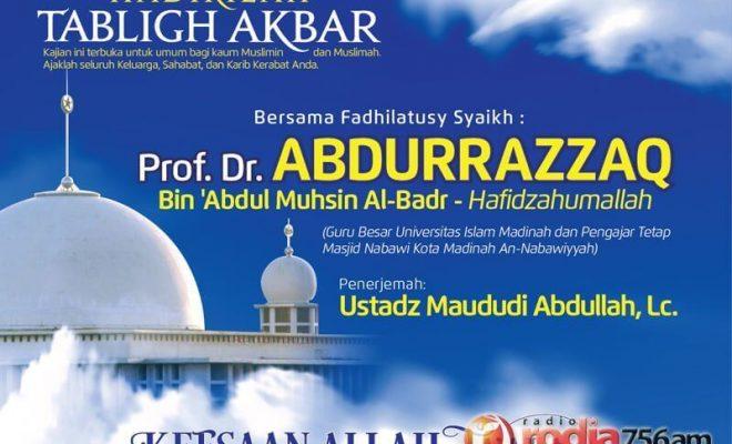 Ahad 15 Maret 2015 Tabligh Akbar Syaikh Prof Dr Abdurrazzaq Bin