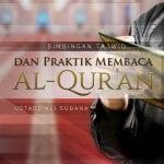 Bimbingan Tajwid: Praktik Membaca Al-Qur'an Surat Asy-Syu'ara Ayat 122-183 (Ustadz Ali Subana)