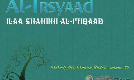 Beriman kepada Tanda-tanda Hari Kiamat – Kitab Al-Irsyad ila Shahih Al-I'tiqad (Ustadz Abu Yahya Badrusalam, Lc.)