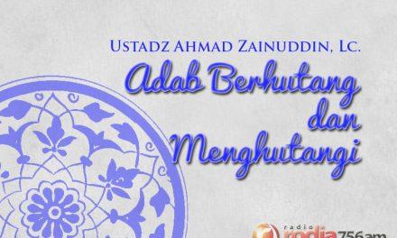 Adab Berhutang dan Menghutangi – Bagian ke-1 (Ustadz Ahmad Zainuddin, Lc.)