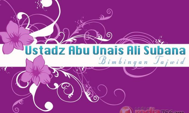 Bimbingan Tajwid: Praktik Membaca Al-Qur'an – Surat Al-Anbiya: 51-73 (Ustadz Ali Subana)