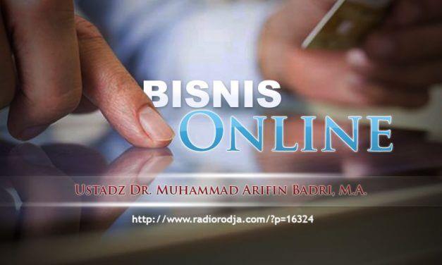 Bisnis Online (Ustadz Dr. Muhammad Arifin Badri, M.A.)