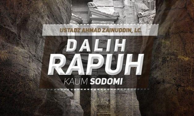 Dalih Rapuh Kaum Sodomi (Ustadz Ahmad Zainuddin, Lc.)