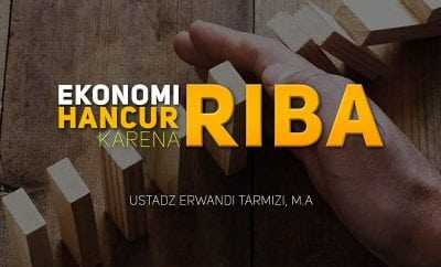 Download Ceramah Agama Islam: Ekonomi Hancur karena Riba (Ustadz Dr. Erwandi Tarmizi, M.A.)