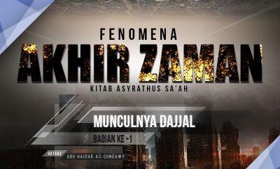 Download Ceramah Agama Islam: Fenomena Akhir Zaman: Munculnya Dajjal (Bagian ke-1) - Kitab Asyrathus Sa'ah (Ustadz Abu Haidar As-Sundawy)