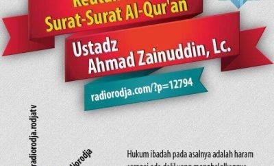 Download Ceramah Agama Islam: Hadits Shahih tentang Keutamaan Surat-Surat Al-Qur'an (Ustadz Ahmad Zainuddin, Lc.)