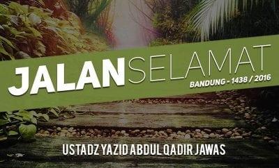 Download Ceramah Agama Islam: jalan-selamat-bandung-1438-2016-ustadz-yazid-abdul-qadir-jawas