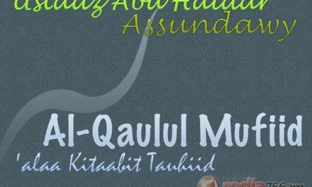 Sihir – Bagian ke-1 – Kitab Al-Qaulul Mufid (Ustadz Abu Haidar As-Sundawy)