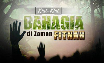 Download Ceramah Agama Islam: Kiat-Kiat Bahagia di Zaman Fitnah (Ustadz Firanda Andirja, M.A.)