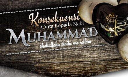 Konsekuensi Cinta kepada Nabi Muhammad shallallahu 'alaihi wa sallam (Ustadz Yazid Abdul Qadir Jawas)