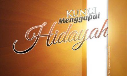 Kunci Menggapai Hidayah (Ustadz Muhammad Nuzul Dzikry, Lc.)