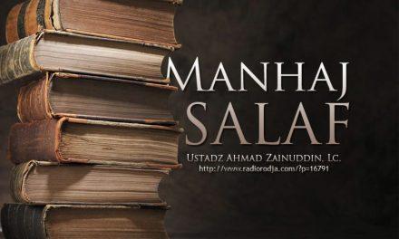 Manhaj Salaf (Ustadz Ahmad Zainuddin, Lc.)