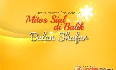 Download Ceramah Agama Islam: Mitos Sial di Balik Bulan Shafar (Ustadz Ahmad Zainuddin, Lc.)