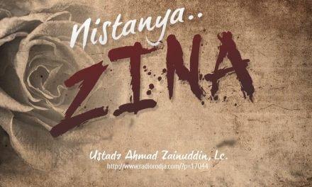 Nistanya Zina (Ustadz Ahmad Zainuddin, Lc.)