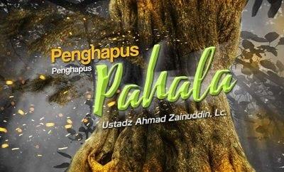 Download Ceramah Agama Islam: Penghapus-Penghapus Pahala (Ustadz Ahmad Zainuddin, Lc.)